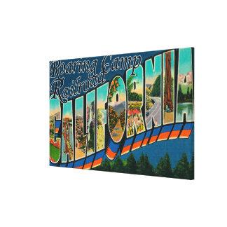 Roaring Camp Railroad, CA - Large Letter Scenes Canvas Print