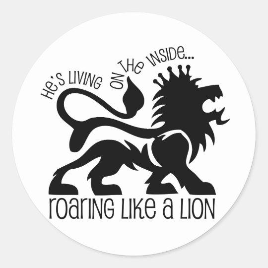 Roaring Like A Lion Classic Round Sticker