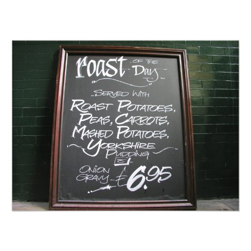Roast of the day sign photo print