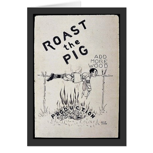 Roast The Pig Greeting Card