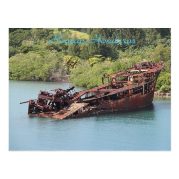 Beach Themed Roatan Honduras, Shipwreck Along The Coast Postcard
