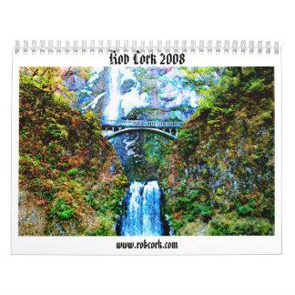 Rob Cork 2008 Calendar