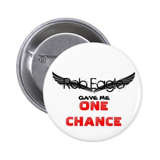 Rob Eagle me dio un botón de la ocasión Pins