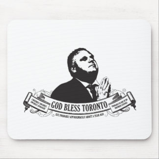 Rob Ford God bless Toronto vintage style Mouse Pad