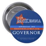 Rob grande McKenna para el botón del gobernador Pins
