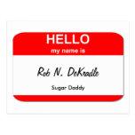 Rob N. DeKradle, Sugar Daddy Postcard