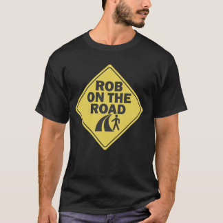 Rob on the Road T-shirt