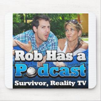Rob tiene un cojín de ratón del podcast alfombrillas de ratones