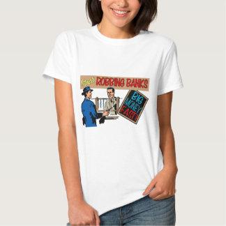 Robbing Banks for Fun and Profit! Shirt