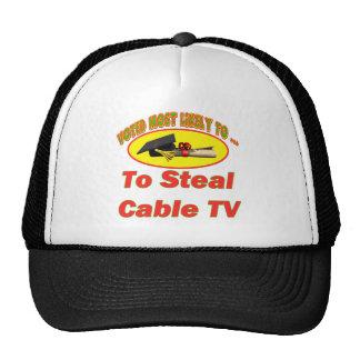 Robe la televisión por cable gorros