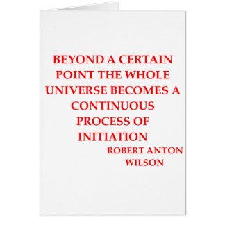 robert anton wilson quote greeting card