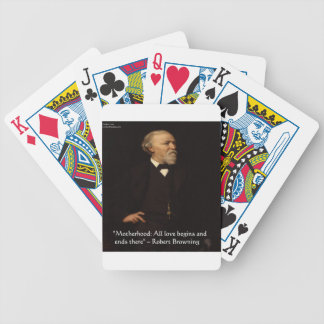 Robert Browning Famous Motherhood Quote Bicycle Playing Cards