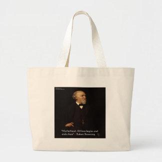 Robert Browning Famous Motherhood Quote Large Tote Bag