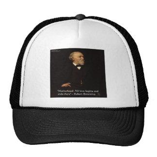 Robert Browning Famous Motherhood Quote Trucker Hat