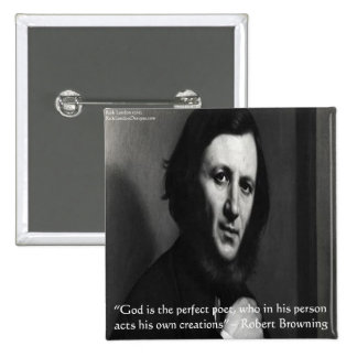 Robert Browning God Perfect Poet Quote 2 Inch Square Button