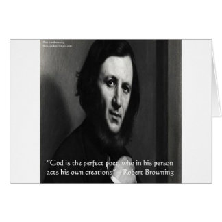 Robert Browning God Perfect Poet Quote Greeting Card