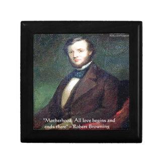 Robert Browning Motherhood Quote Trinket Box