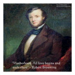 Robert Browning Motherhood Quote Poster Posters