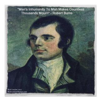 """Robert Burns """"Man's Inhumanity"""" Quote Poster"""