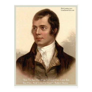"""Robert Burns """"To Know Her"""" Love Quote Gifts & Tees Postcard"""