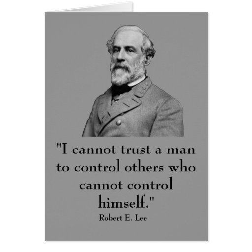 Robert E. Lee and quote Greeting Card