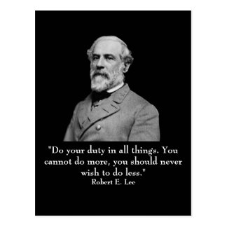 Robert E Lee and quote Postcard