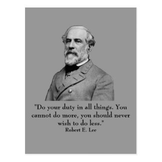 Robert E Lee and quote Postcards
