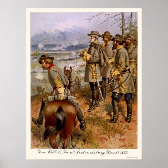 Robert E Lee at Fredericksburg, VA 1862 Poster