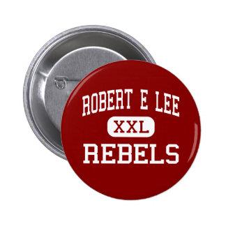 Robert E Lee - rebeldes - alto - Baton Rouge Pin