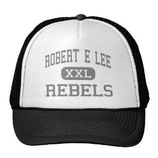 Robert E Lee - rebeldes - alto - Midland Tejas Gorro De Camionero
