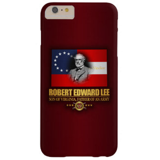 Robert E Lee (Southern Patriot) Barely There iPhone 6 Plus Case