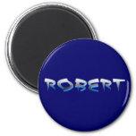 ROBERT, for Robert Fridge Magnets