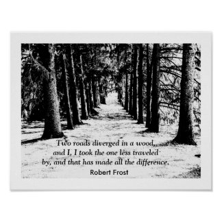Robert Frost - impresión de la cita Póster