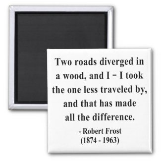 Robert Frost Quote 1a magnet