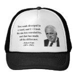 Robert Frost Quote 1b Trucker Hat