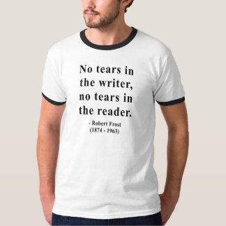 Robert Frost Quote 5a T-Shirt