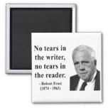 Robert Frost Quote 5b Magnets