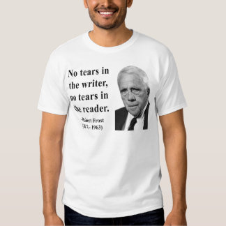 Robert Frost Quote 5b T-Shirt