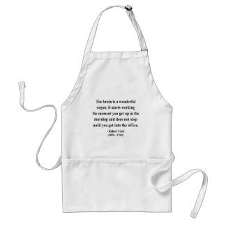 Robert Frost Quote 6a Adult Apron