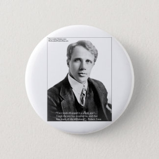 "Robert Frost ""Road Traveled"" Quote On Cards & Gift Pinback Button"
