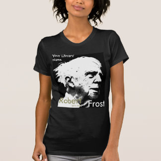 Robert Frost T-Shirt