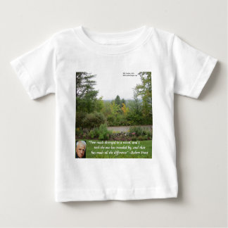 """Robert Frost Wisdom Quote """"Road Less Traveled"""" Baby T-Shirt"""