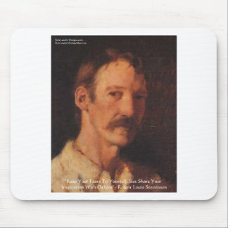 Robert Lewis Stevenson Quote Mouse Pad