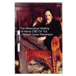 Robert Louis Stevenson & Quote CBD is Golden Oil Dry Erase Board
