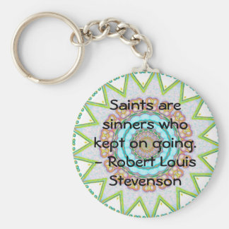 Robert Louis Stevenson QUOTE Perseverance Basic Round Button Keychain