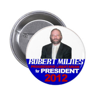 Robert Milnes for President 2012 2 Inch Round Button