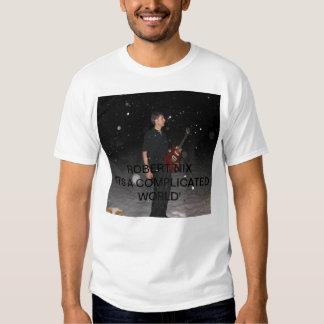 Robert Nix 'It's A Complicated World' T-Shirt