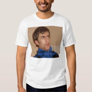 Robert Nix Rock/Pop Artist T-Shirt
