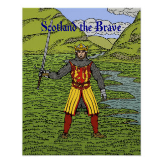 Robert the Bruce Scotland the Brave Poster