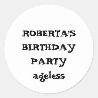 ROBERTA'S BIRTHDAY PARTYageless Classic Round Sticker